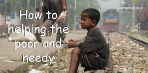 How to helping the poor and needy