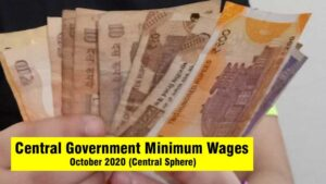 Central Government Minimum Wages October 2020