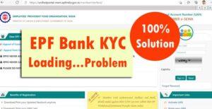 EPF Bank KYC Loading Problem